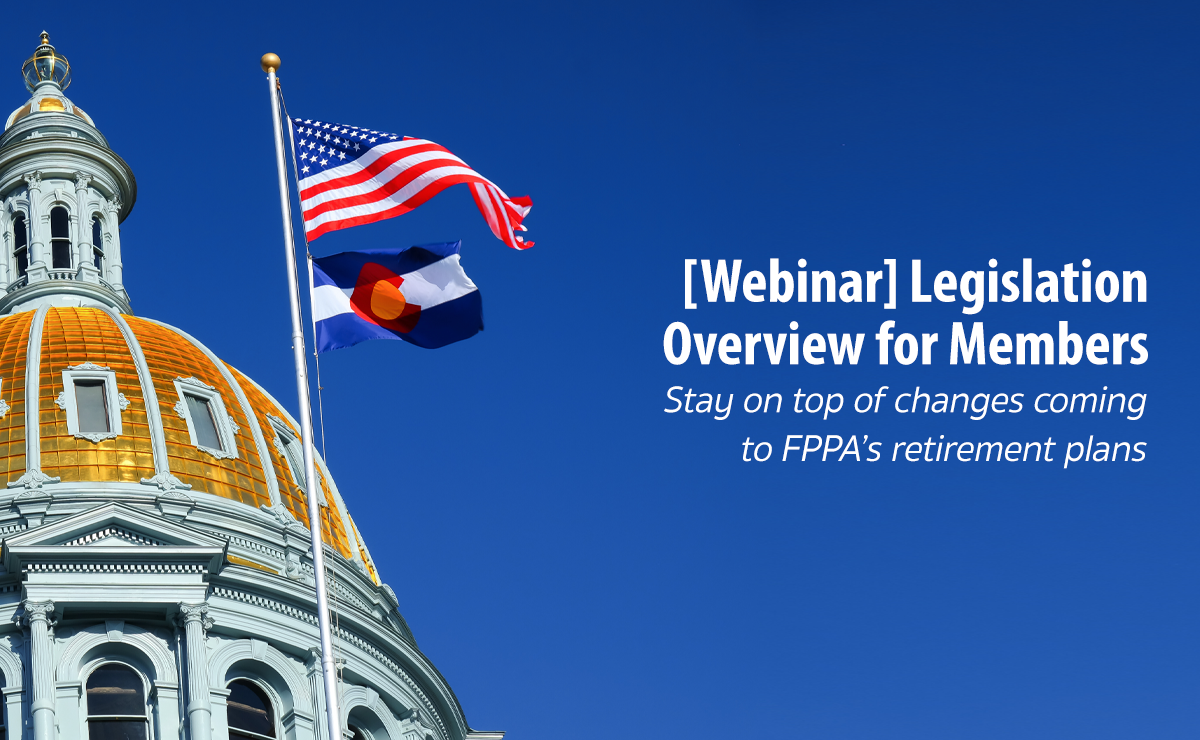 Legislation overview for Members webinar header image. Colorado State Capitol